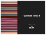 Media Release ' 'Common Thread' 2009 by Peter Atkins